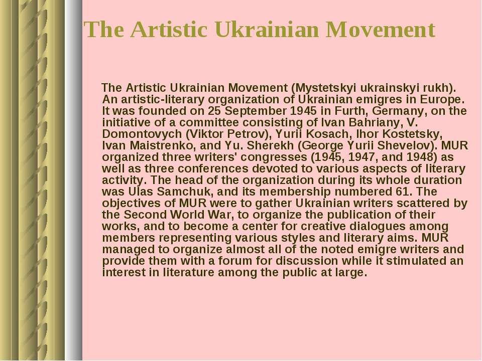 The Artistic Ukrainian Movement The Artistic Ukrainian Movement (Mystetskyi u...