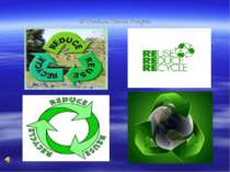3R:Reduce, Reuse, Recycle