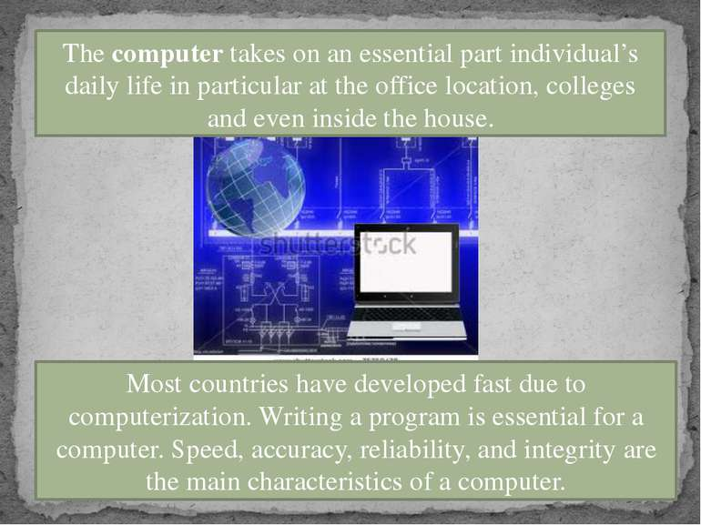The computer takes on an essential part individual's daily life in particular...