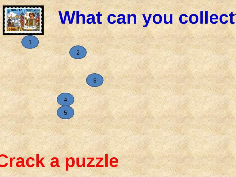 5 4 3 2 1 Crack a puzzle What can you collect?