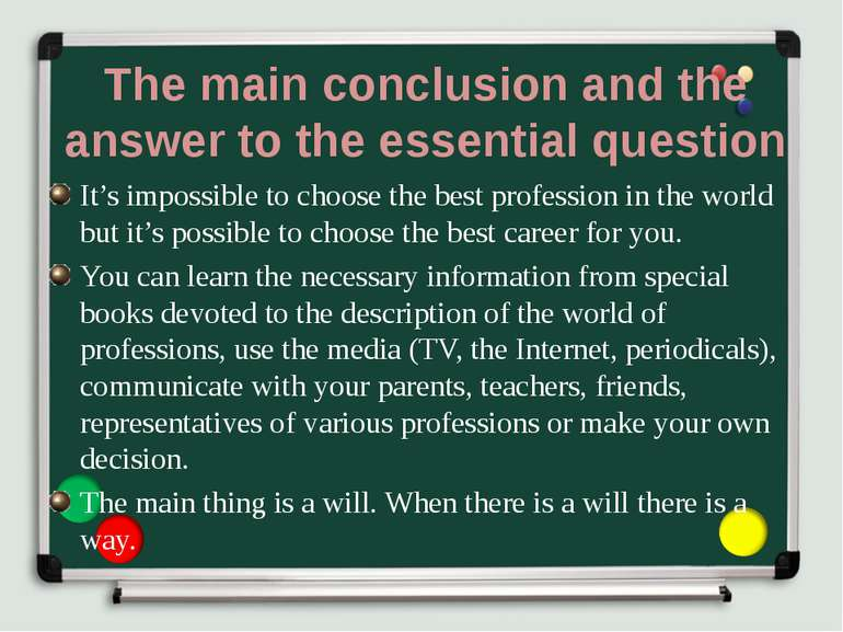 The main conclusion and the answer to the essential question It's impossible ...