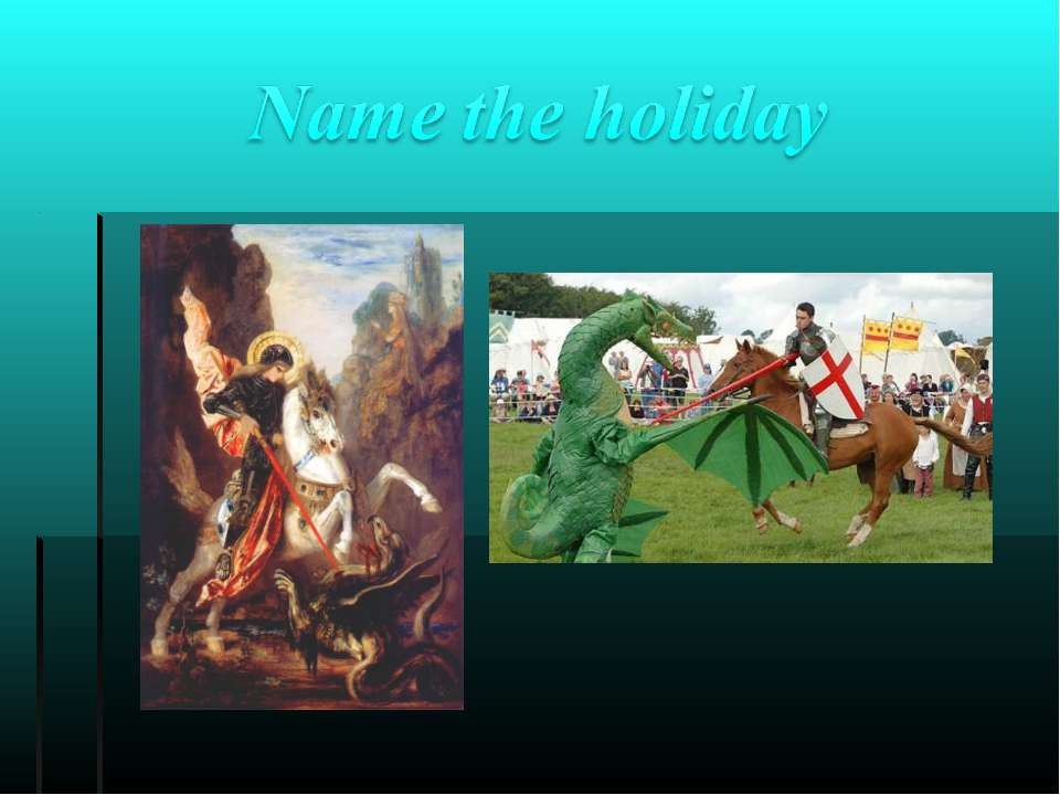 Name the holiday