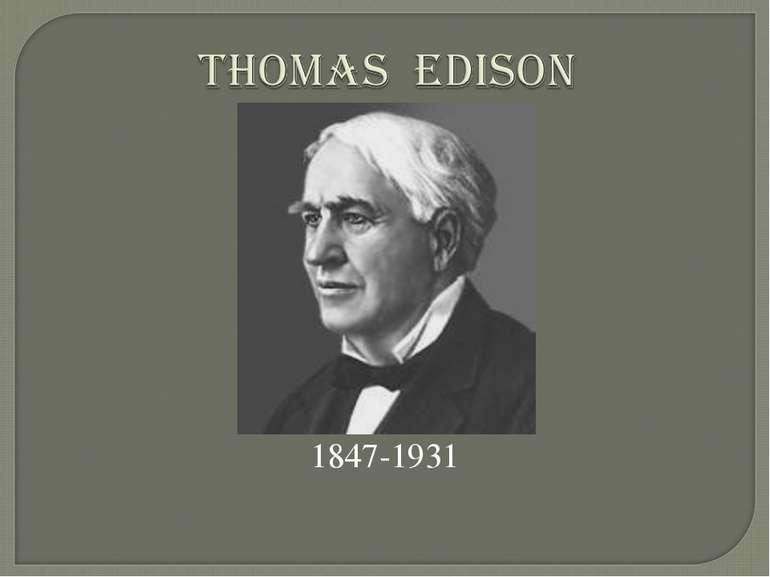 1847-1931