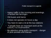 Public transport in Lugansk: Heavy traffic in the morning and evenings. «Pack...