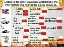 Listen to the short dialogues and tick (✓) the information you hear in the bo...