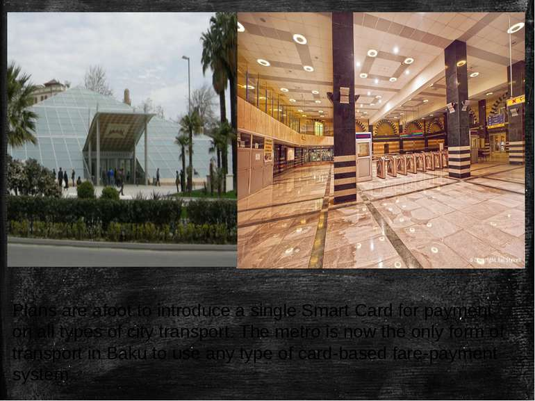 Plans are afoot to introduce a single Smart Card for payment on all types of ...
