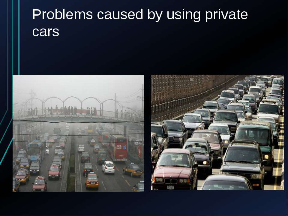 Problems caused by using private cars