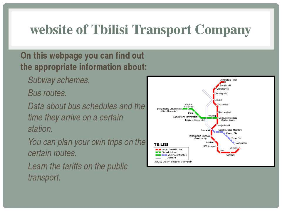 website of Tbilisi Transport Company On this webpage you can find out the app...