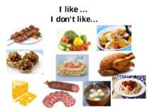 I like … I don't like…