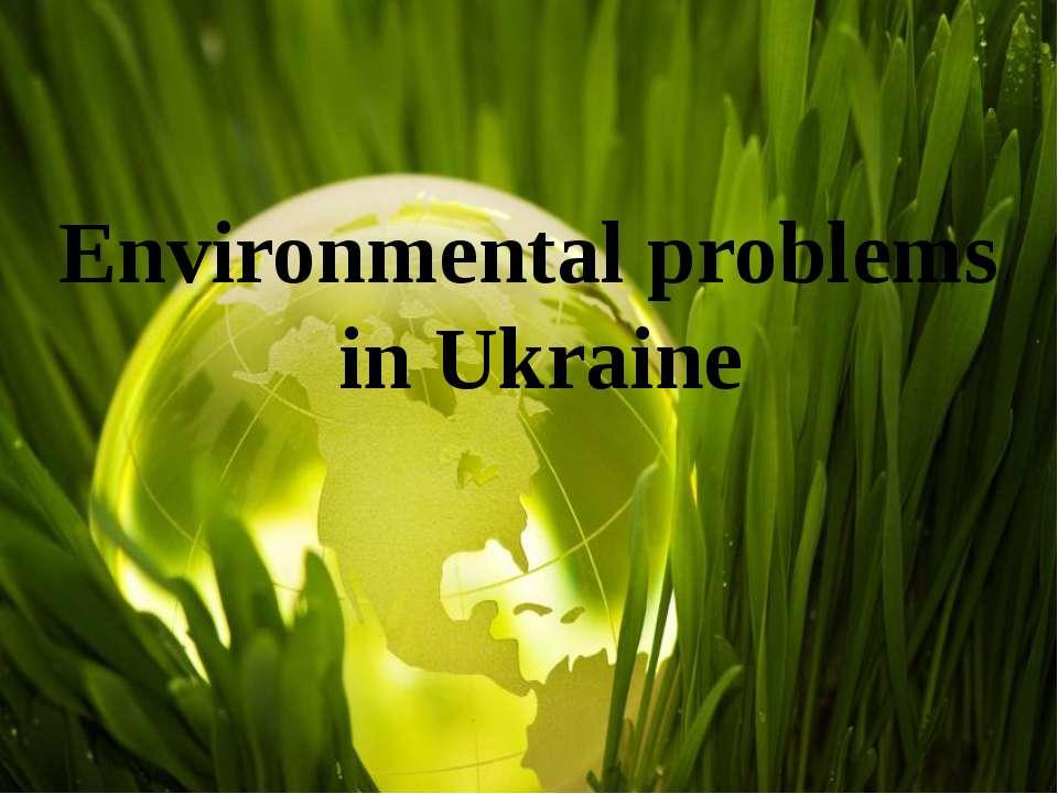 Environmental problems in Ukraine