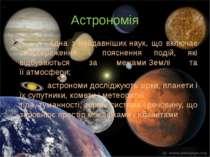 Значення астрономії Найширше розповсюджуються астрономічні методи навігації в...