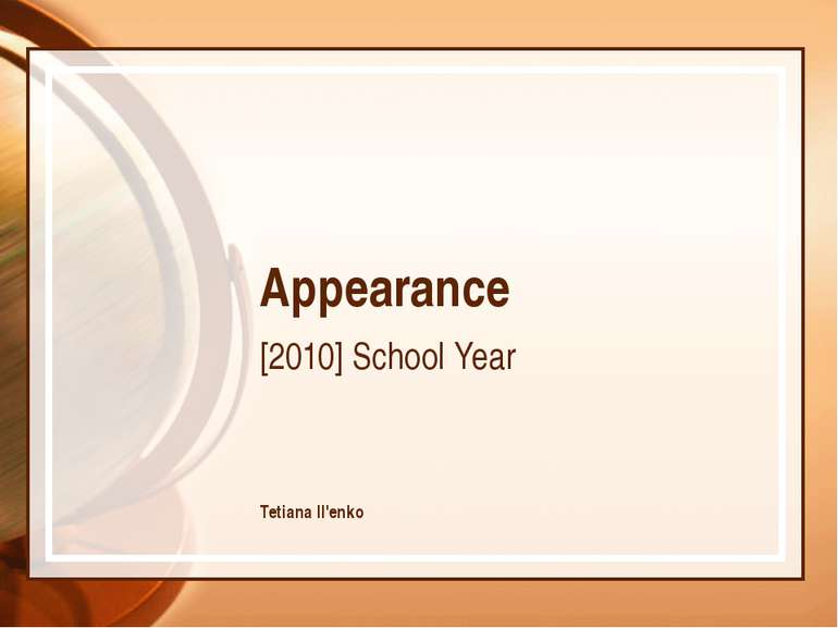 Appearance [2010] School Year Tetiana Il'enko