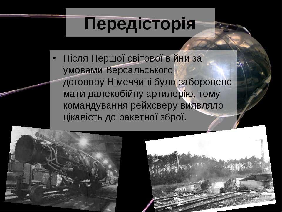Передісторія ПісляПершої світової війниза умовамиВерсальського договоруНі...