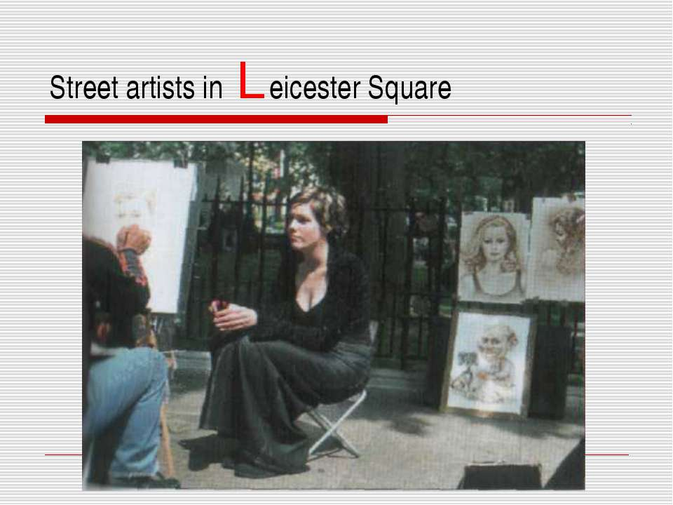 Street artists in Leicester Square