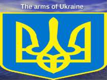 The arms of Ukraine
