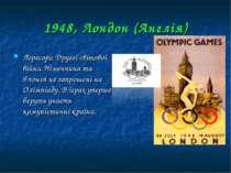1948, Лондон (Англія) Агресори Другої світової війни Німеччина та Японія не з...