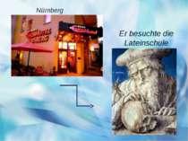 Er besuchte die Lateinschule Nürnberg