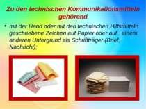 Zu den technischen Kommunikationsmitteln gehörend mit der Hand oder mit den t...