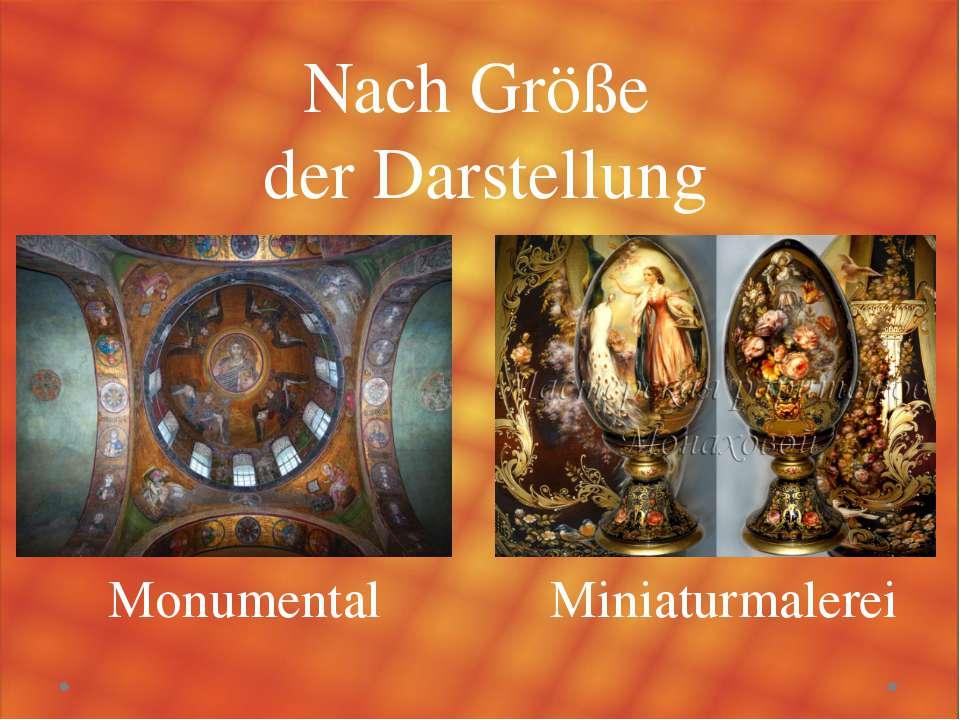 Nach Größe der Darstellung Monumental Miniaturmalerei