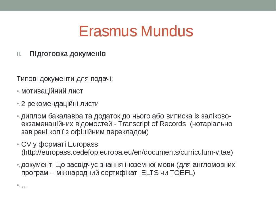 Erasmus Mundus Підготовка докуменів Типові документи для подачі: мотиваційний...