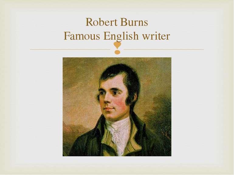 Robert Burns Famous English writer