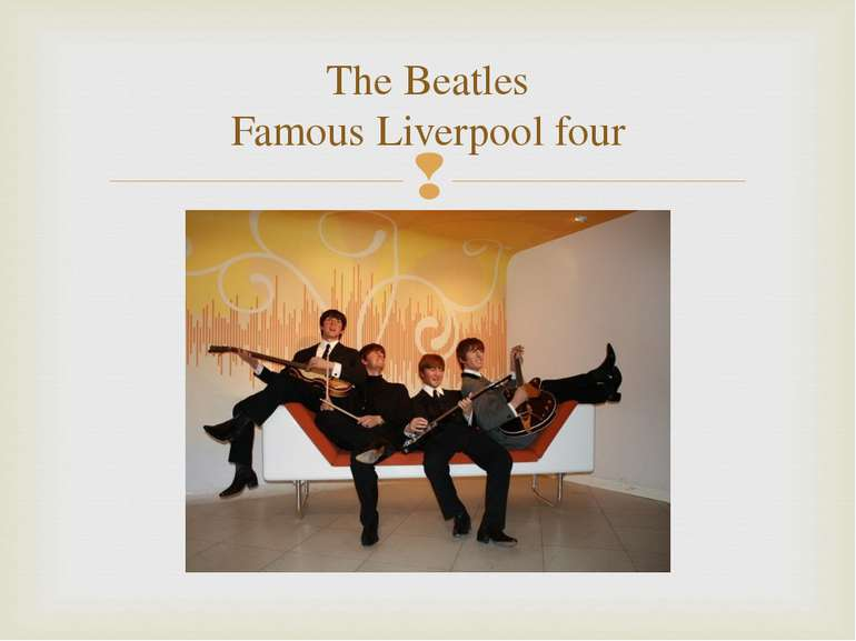 The Beatles Famous Liverpool four