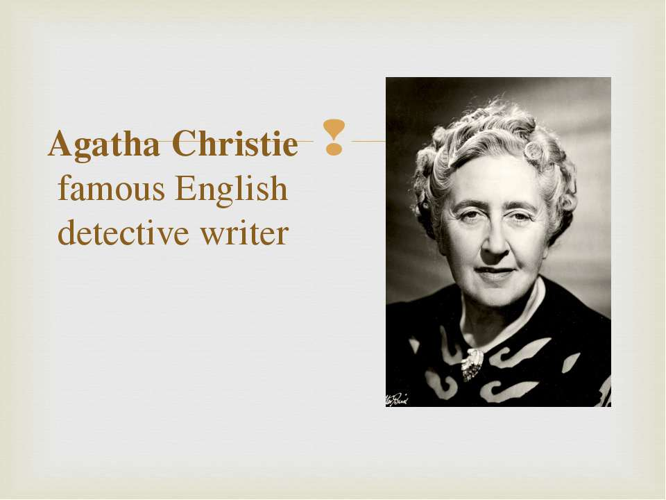 Agatha Christie famous English detective writer