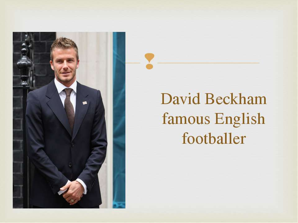 David Beckham famous English footballer