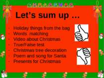 Holiday things from the bag Words matching Video about Christmas True/False t...