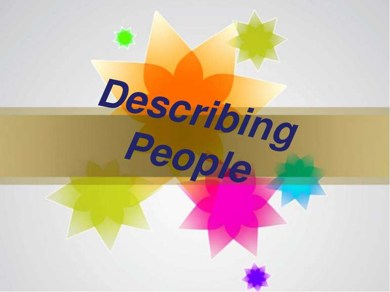Describing People Page *