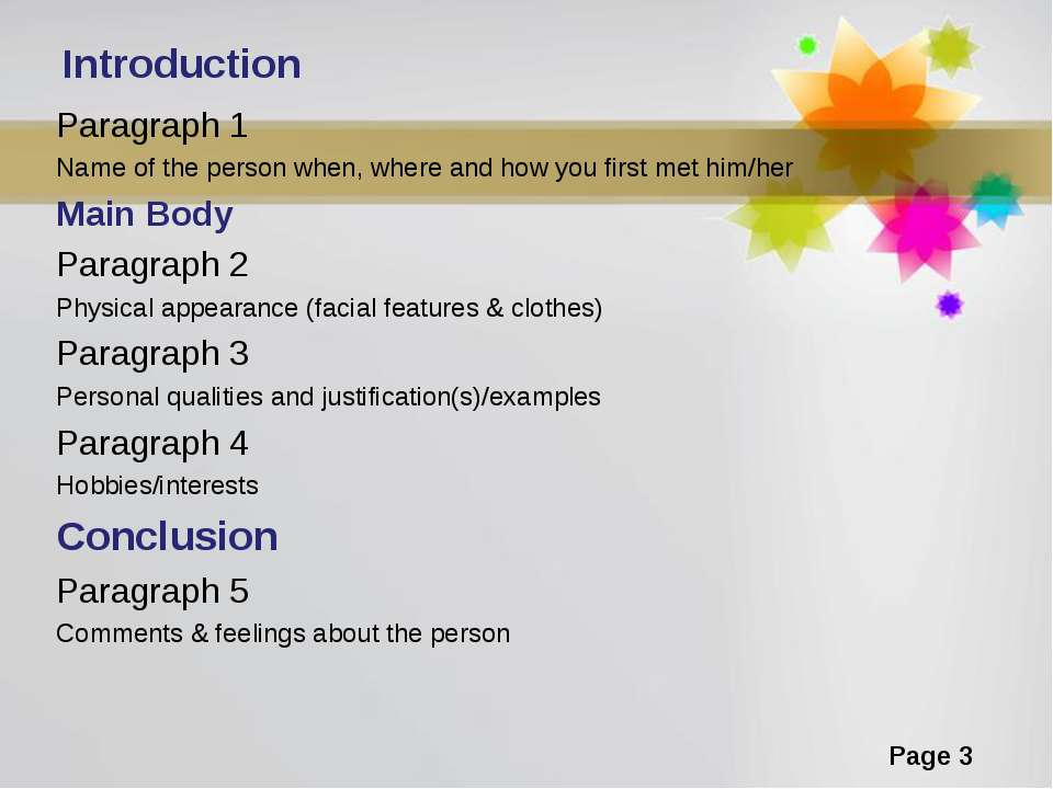 Introduction Paragraph 1 Name of the person when, where and how you first met...