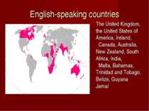 English-speaking countries The United Kingdom, the United States of America, ...