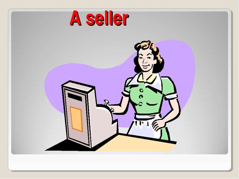 A seller