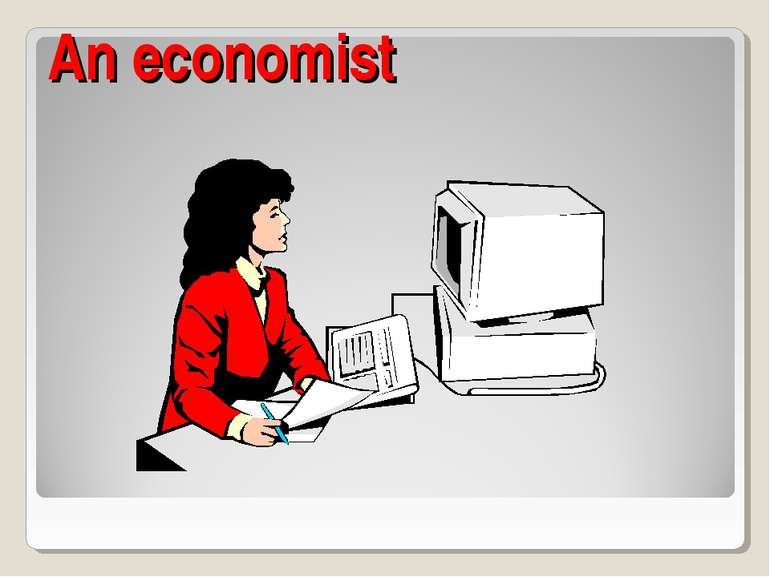 An economist