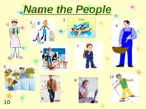 Name the People 10 1 2 3 4 5 6 7 8 9 10