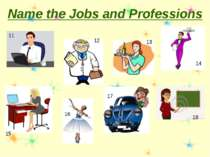 Name the Jobs and Professions 12 11 13 14 15 16 17 18