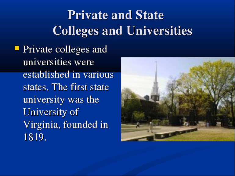 Private and State Colleges and Universities Private colleges and universities...