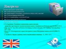 Джерела Іnternet-ресурси з даної теми: http://osvita.ua/languages/article/576...