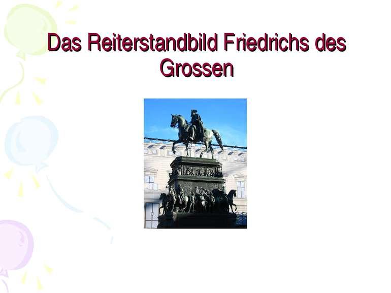 Das Reiterstandbild Friedrichs des Grossen