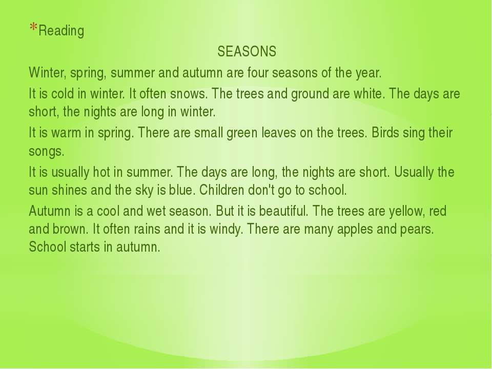 Reading SEASONS Winter, spring, summer and autumn are four seasons of the yea...