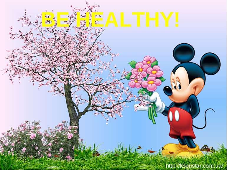 BE HEALTHY! http://ksenstar.com.ua/