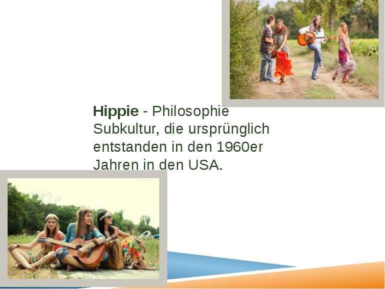 Hippie - Philosophie Subkultur, die ursprünglich entstanden in den 1960er Jah...