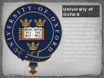Oxford is one of oldest and most famous cities in the world. It is famous for...