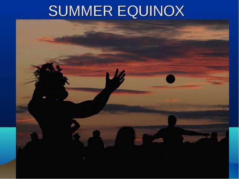 SUMMER EQUINOX