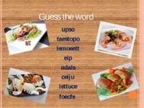 Guess the word upso taestopo lemoeett eip adals ceiju lettuce foecfe
