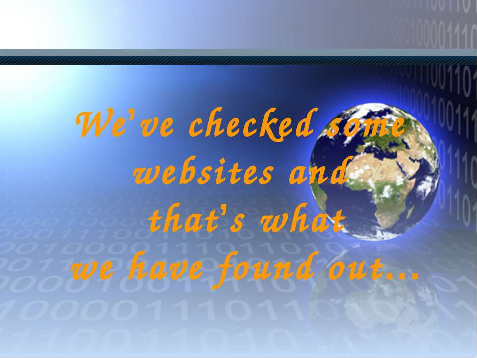 We've checked some websites and that's what we have found out…