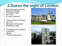2.Guess the sight of London 1. One of the largest and oldest cathedrals in Eu...