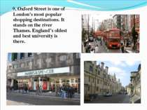 9. Oxford Street is one of London's most popular shopping destinations. It st...