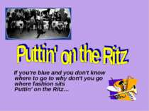 Puttin' on the Ritz lesson