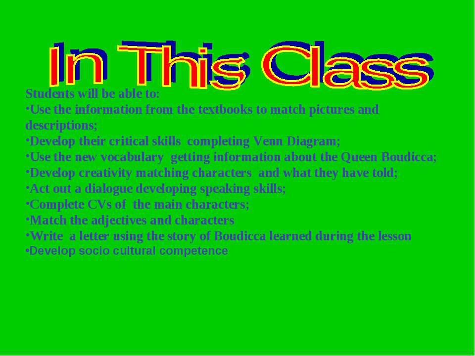Students will be able to: Use the information from the textbooks to match pic...